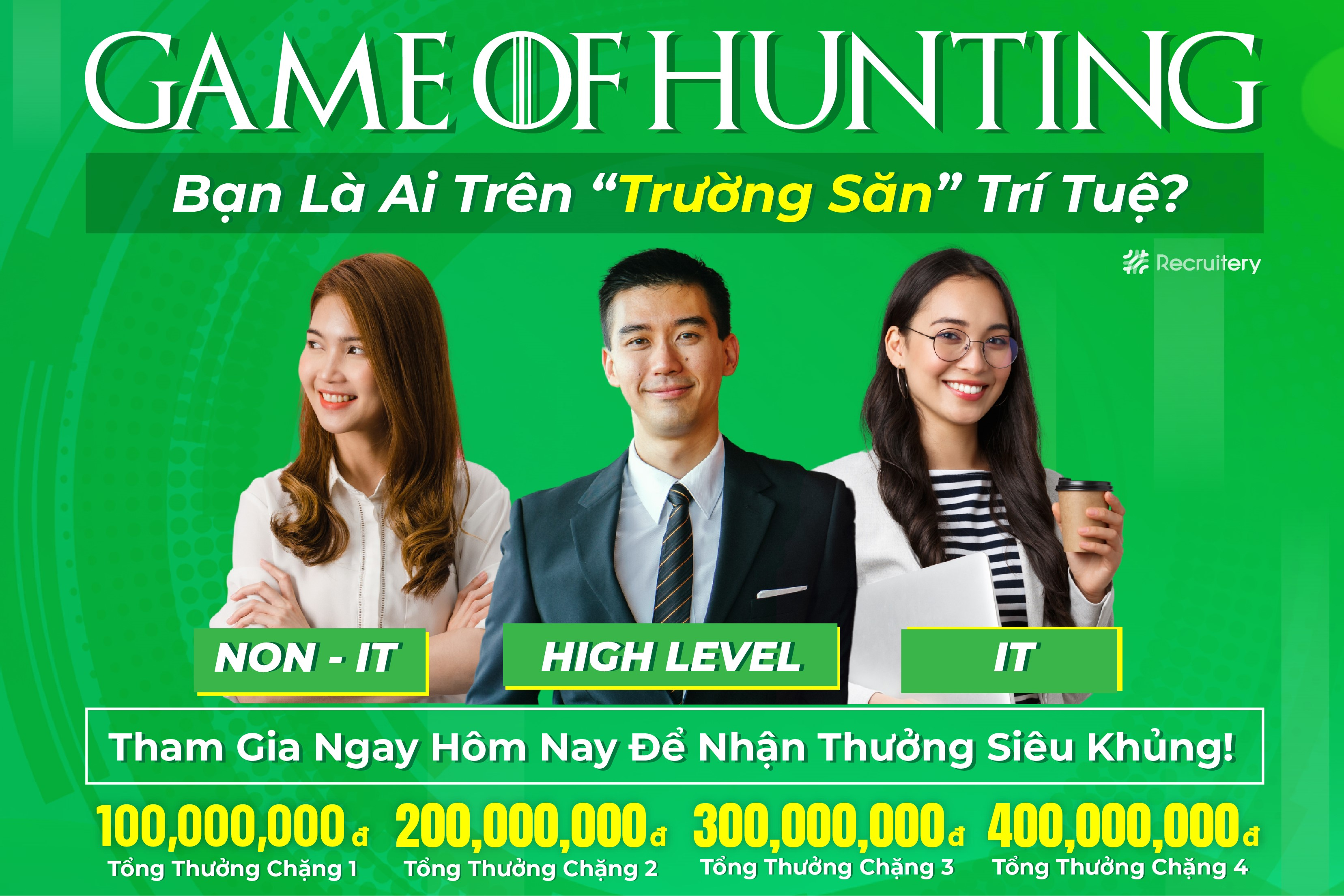 Game Of Hunting - Cùng Recruitery Tìm Ra Thế Mạnh Của Bạn Trên Trường Săn