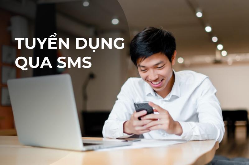 Làm sao để tuyển dụng qua SMS?