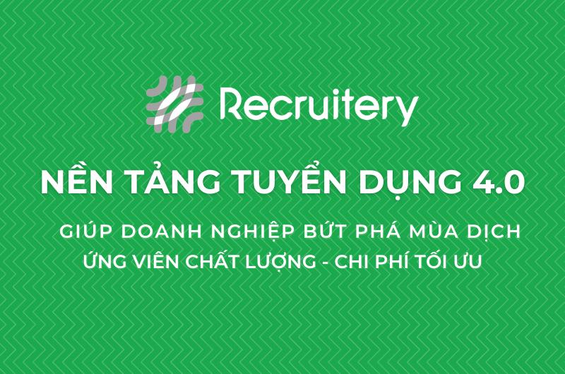#Đăng Ký Tuyển Dụng Trên Recruitery, Nhận Ngay Ứng Viên Tốt