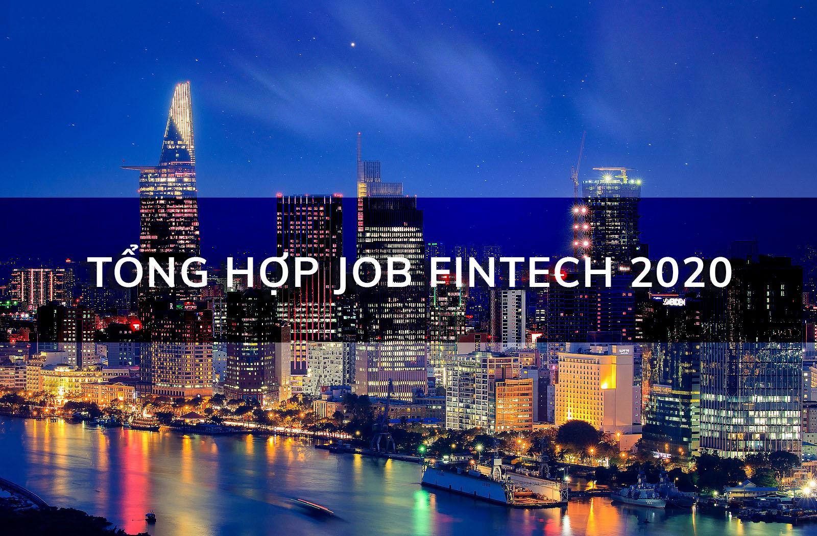 Việc làm Fintech mới nhất 2021 - Thưởng lên tới 50 triệu cho người giới thiệu